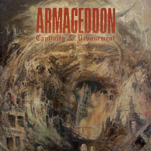 ARMAGEDDON – CAPTIVITY & DEVOURMENT