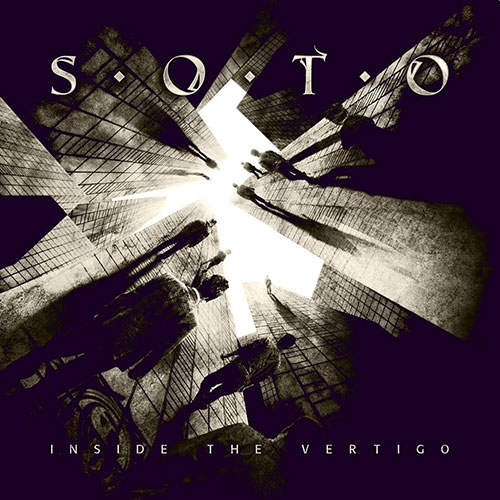 SOTO – INSIDE THE VERTIGO