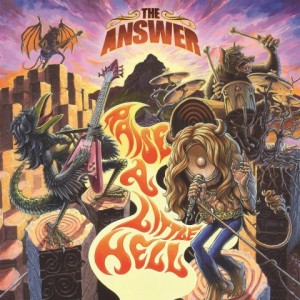 THE ANSWER – RAISE A LITTLE HELL