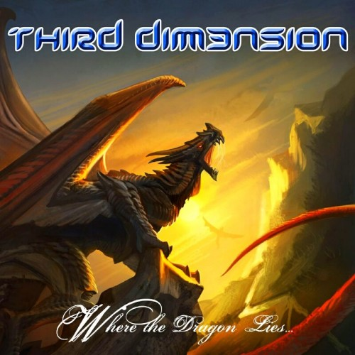 THIRD DIM3NSION – WHERE THE DRAGON LIES