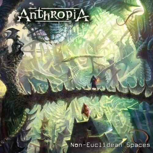 ANTHROPIA – NON-EUCLIDEAN SPACES