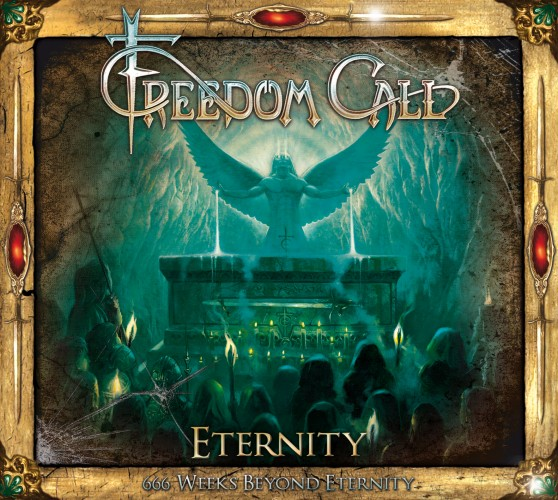 FREEDOM CALL – 666 WEEKS BEYOND ETERNITY