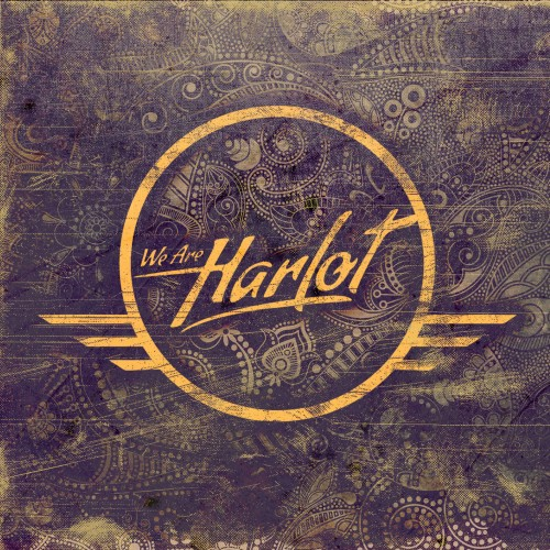 WE ARE HARLOT – WE ARE HARLOT