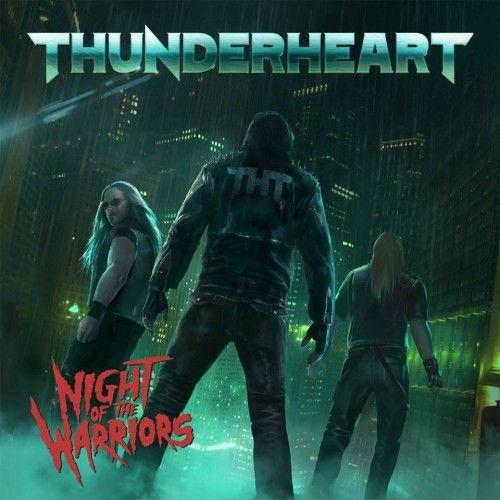 THUNDERHEART – NIGHT OF THE WARRIORS