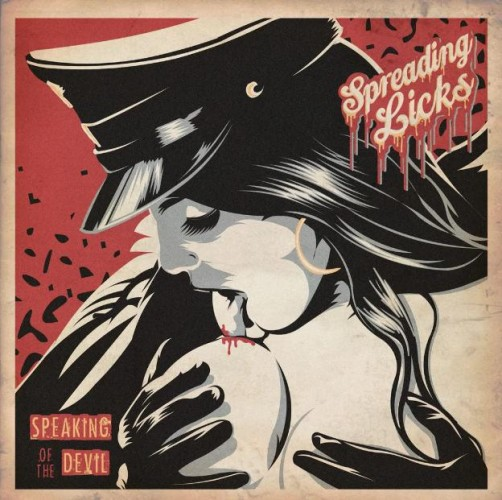 SPREADING LICKS – SPEAKING OF THE DEVIL