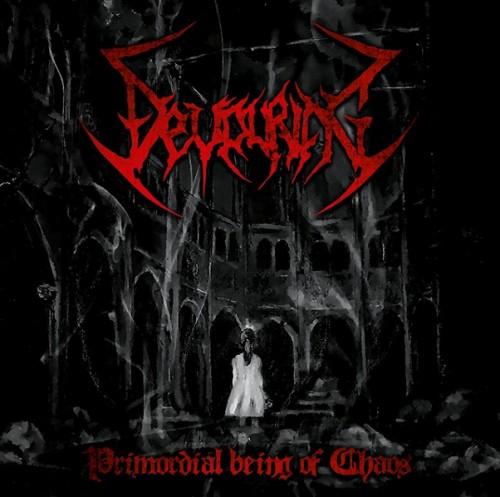 DEVOURING – PRIMORDIAL BEING OF CHAOS