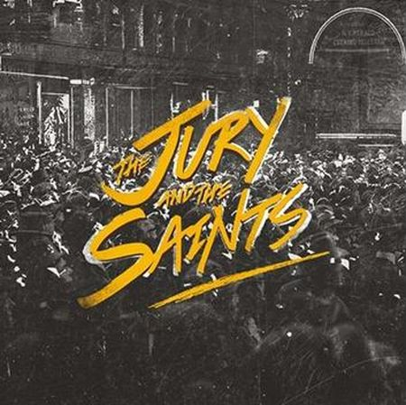 THE JURY & THE SAINTS – THE JURY AND THE SAINTS