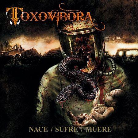 TOXOVIBORA – NACE/SUFRE/MUERE