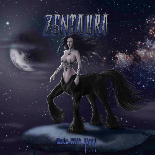 ZENTAURA – MADE WITH BLOOD