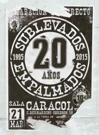 SUBLEVADOS – 20 AÑOS EMPALMADOS