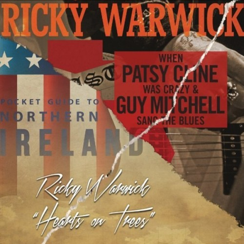 RICKY WARWICK – WHEN PASTY CLINE WAS CRAZY & GUY MITCHELL SANG THE BLUES / HEARTS ON TREE