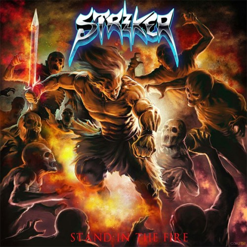 STRIKER – STAND IN THE FIRE