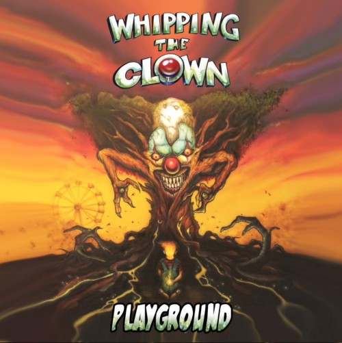 WHIPPING THE CLOWN – PLAYGROUND