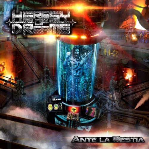 HERESY OF DREAMS – ANTE LA BESTIA