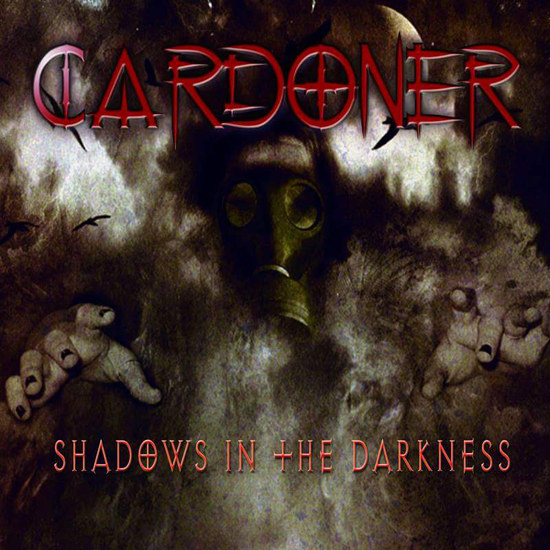 CARDONER – SHADOWS IN THE DARKNESS