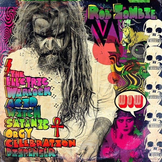 ROB ZOMBIE – THE ELECTRIC WARLOCK…