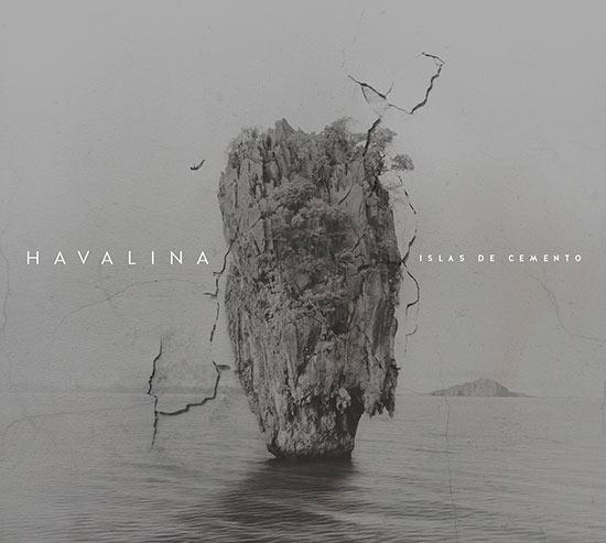 HAVALINA – ISLAS DE CEMENTO