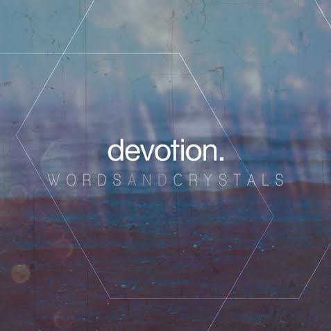 devotion-worlds-and-crystals