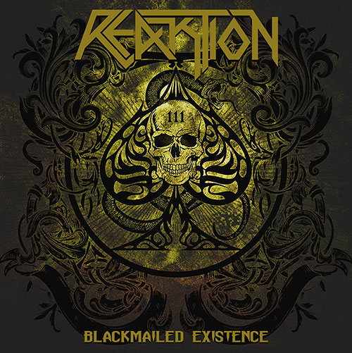 REAKTION – BLACKMAILED EXISTENCE