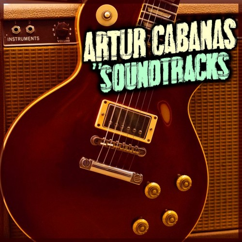 ARTUR CABANAS – SOUNDTRACKS