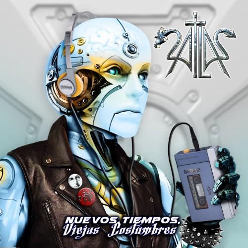ATLAS – NUEVOS TIEMPOS, VIEJAS COSTUMBRES