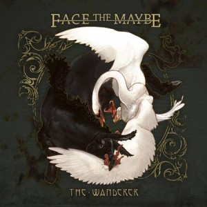 facethemaybe-thewanderer