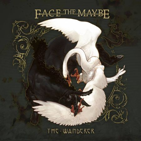 FACE THE MAYBE – THE WANDERER
