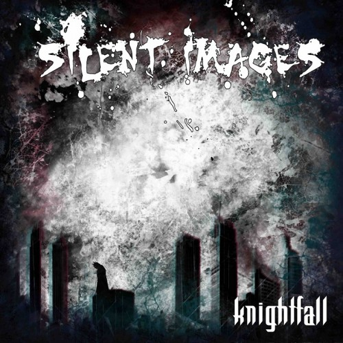 SILENT IMAGES – KNIGHTFALL