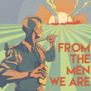 BLUES & DECKER – FROM THE MEN WE ARE