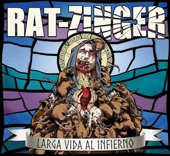 RAT-ZINGER – LARGA VIDA AL INFIERNO
