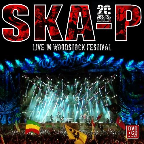 SKA-P – LIVE IN WOODSTOCK FESTIVAL