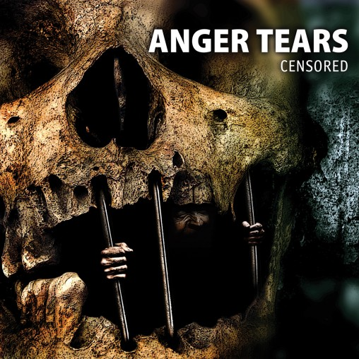 ANGER TEARS – CENSORED