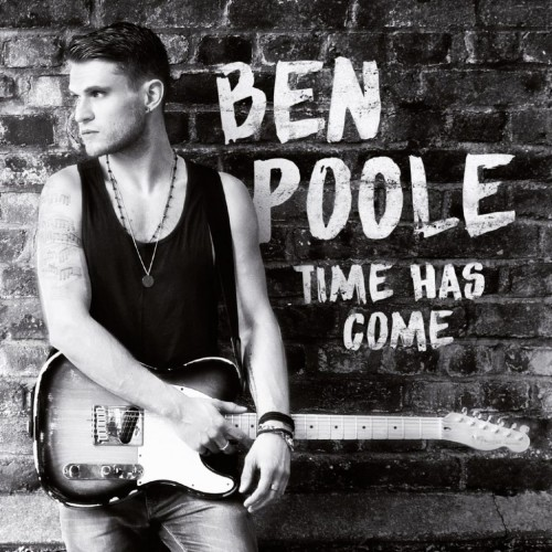 BEN POOLE -TIME HAS COME