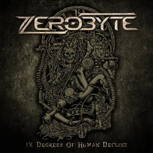 ZEROBYTE – IX DEGREES OF HUMAN DECLINE