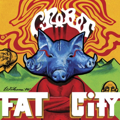 CROBOT – WELCOME TO THE FAT CITY