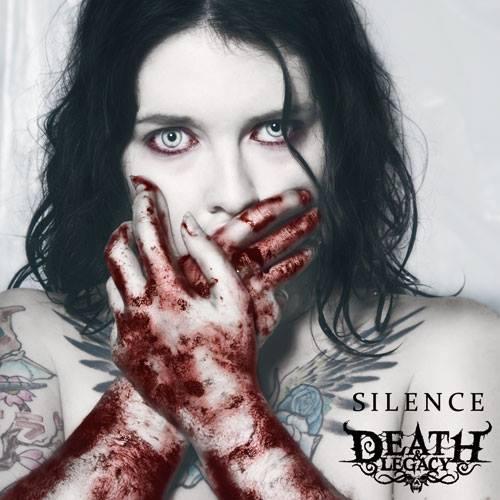 DEATH & LEGACY – SILENCE