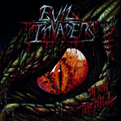 EVIL INVADERS – IN FOR THE KILL