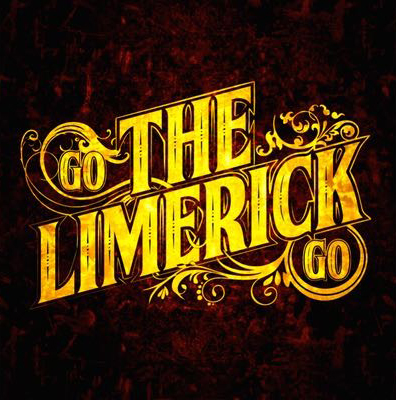 THE LIMERICK- GO THE LIMERICK GO