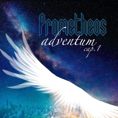 PROMETHEOS – ADVENTUM CAP. 1