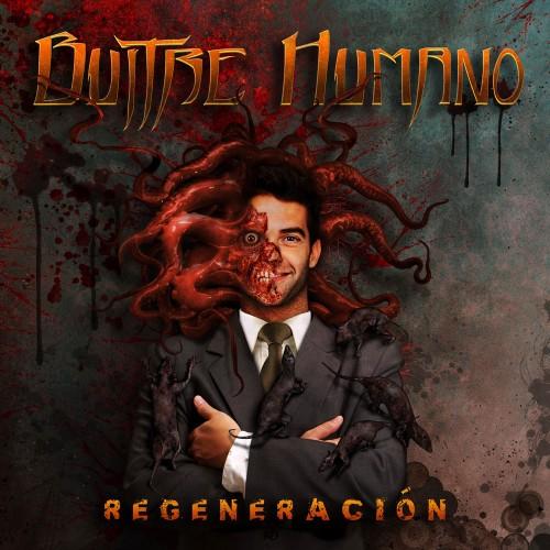 BUITRE HUMANO – REGENERACIÓN