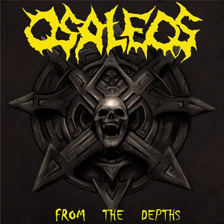 OSALEOS – FROM THE DEPTHS