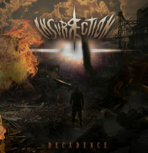 INSURRECTION – DECADENCE