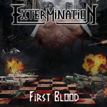 EXTERMINATION – FIRST BLOOD