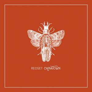 REDSET – CHINATOWN