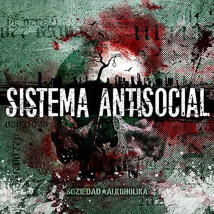 portada-sistema-antisocial-soziedad-alkoholika