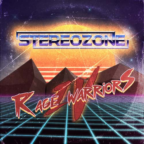 STEREOZONE – RAGE WARRIORS IV