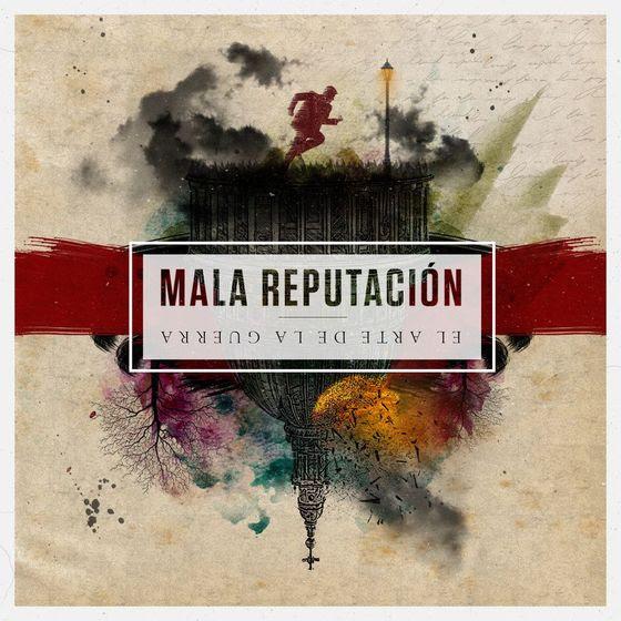 MALA REPUTACIÓN – EL ARTE DE LA GUERRA