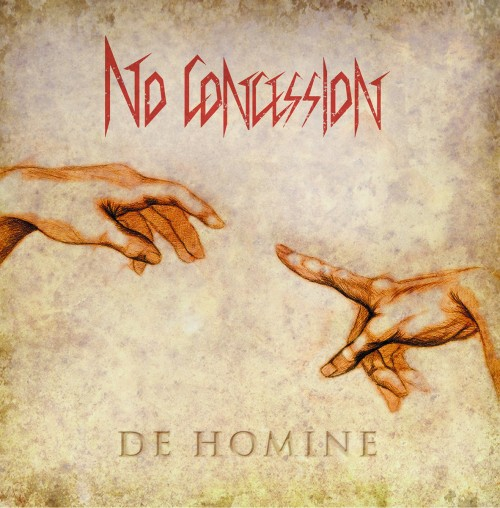 NO CONCESSION – DE HOMINE