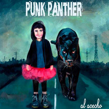 PUNK PANTHER – AL ACECHO