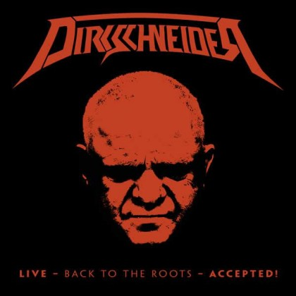 dirkschneider live - Back to the roots- accepted